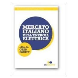 mercato-italiano-dellenergia-elettrica-oltre-la-grid-parity