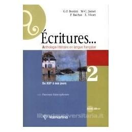 ECRITURES... 2 +DU XIX NOS JOURS +CD ROM