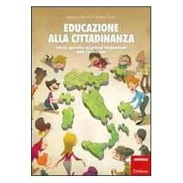 EDUCAZIONE ALLA CITTADINANZA. SCHEDE OPERATIVE SUI PRINCIPI FONDAMENTALI DELLA C