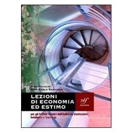 LEZIONI DI ECONOMIA ED ESTIMO +CD ROM