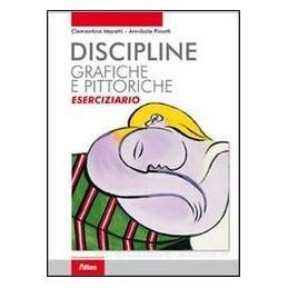 DISCIPLINE GRAFICHE E PITTORICHE, ESERC.