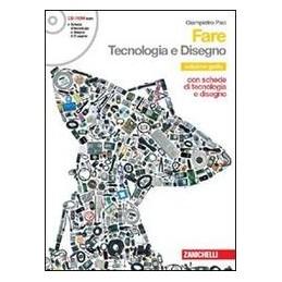 FARE  TECNOLOGIA E DISEGNO +INFORMAT.+CD