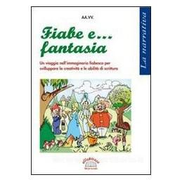 FIABE E... FANTASIA