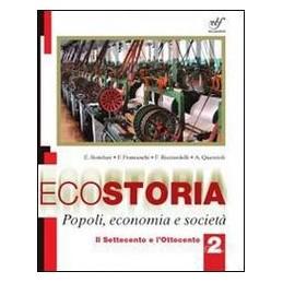 ECOSTORIA POPOLI ECONOMIA E SOCIETÀ 2
