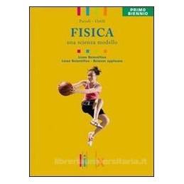 FISICA UNA SCIENZA MODELLO X BN LS +DVD