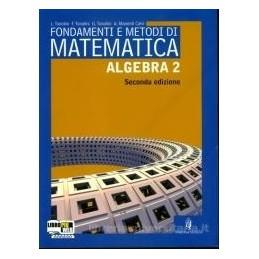 FONDAMENTI E METODI DI MATEM. ALGEBRA 2