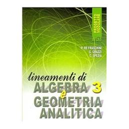 lineamenti-di-algebra-3-e-geomanal-xip