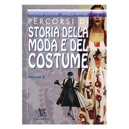 PERCORSI-STORIA-DELLA-MODA-DEL-COSTUME--Vol