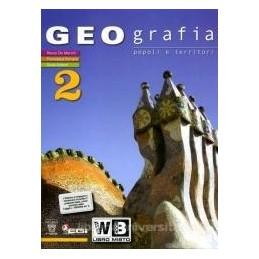 GEOGRAFIA POPOLI E TERRITORI 2