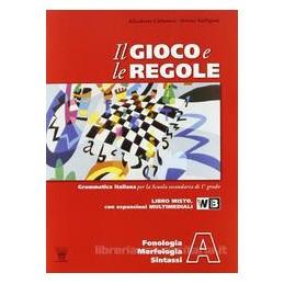 GIOCO E LE REGOLE (A+B+C) +PROVE INGRESS