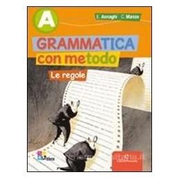 GRAMMATICA CON METODO (A+B) +CD ROM