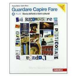 GUARDARE CAPIRE FARE A PLUS +B