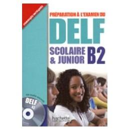 delf-b2-scolaire-et-junior-cd-corriges