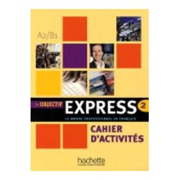 objectif-express-a2-b1-cahier-activites