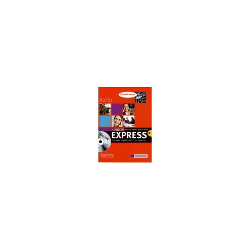 objectif-express-a2-b1-livre-eleve-cd