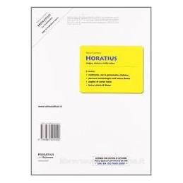HORATIUS  LINGUA STORIA CIVILTA`LAT.+DIZ