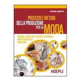 processi-e-metodi-della-produzx-la-moda