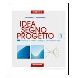 IDEA SEGNO PROGETTO VOL.UN. +CD ROM
