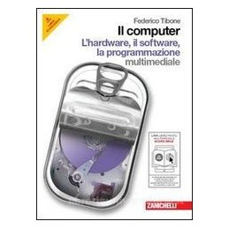 COMPUTER L`HARDWARE IL SOFTWARE +CD ROM