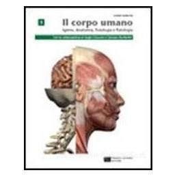 CORPO UMANO IGIENE ANATOMIA FISIOLOGIA 1