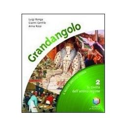 GRANDANGOLO--CIVILTA-ANTICO-REGIME