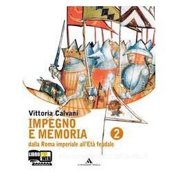 IMPEGNO E MEMORIA 2  ROMA IMPER. ETA`FEU