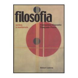 FILOSOFIA--ANTICA-MEDIEVALE
