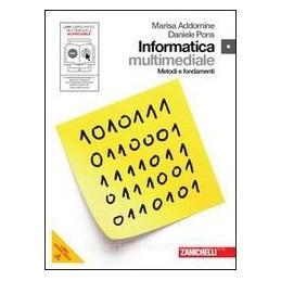 INFORMATICA  METODI E FONDAMENTI +DVD