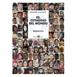 IO CITTADINO DEL MONDO (2 TOMI)