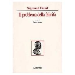 sigmund-freud-il-problema-della-felicita