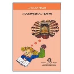 DUE-PASSI-DAL-TEATRO