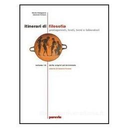 ITINERARI DI FILOSOFIA  1 (EDIZ.LEGGERA)