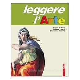 LEGGERE L`ARTE (3 TOMI) +SCHEDE
