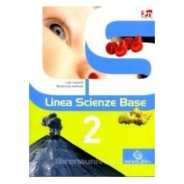 LINEA SCIENZE BASE 2 +LIBRO DIGITALE 2