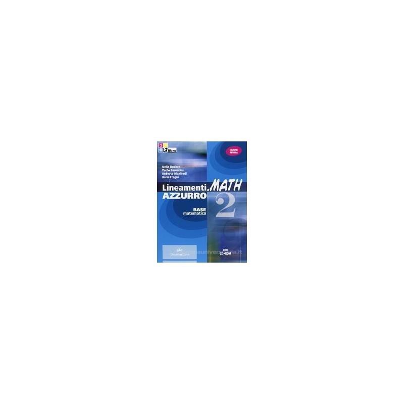 LINEAMENTI.MATH AZZURRO 2 +CD ROM X BN