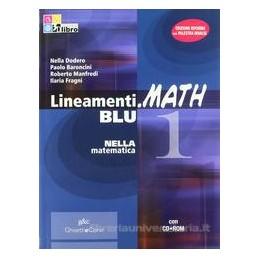 LINEAMENTI.MATH BLU 1 +CD ROM +INVALSI