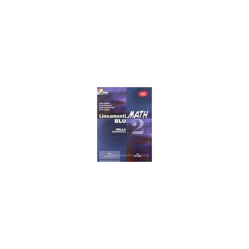 LINEAMENTI.MATH BLU 2 +CD ROM X BN LS