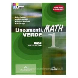 LINEAMENTI.MATH VERDE 1 +CD ROM +INVALSI