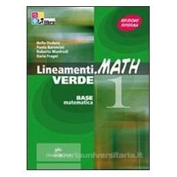LINEAMENTI.MATH VERDE 2 +CD ROM X BN IT