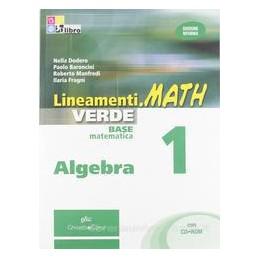 LINEAMENTI.MATH VERDE  ALGEBRA 1 +CD ROM