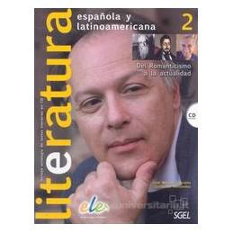 LITERATURA ESPANOLA Y LATINOAMERICANA 2