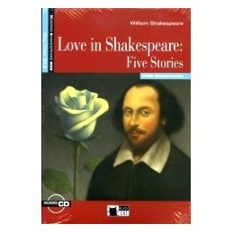 LOVE IN SHAKESPEARE FIVE STORIES +CD
