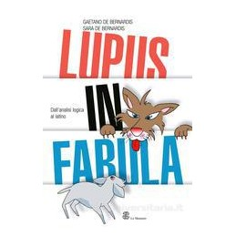 LUPUS IN FABULA  ANALISI LOGICA LATINO