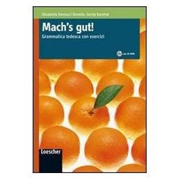 MACH`S GUT!