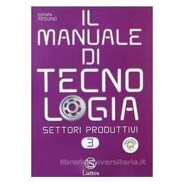 MANUALE DI TECNOLOGIA  SETT.3 +ED.STRAD.