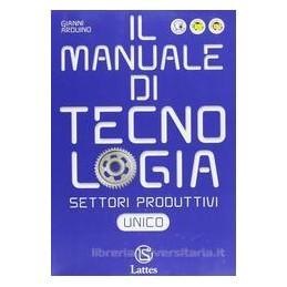 MANUALE DI TECNOLOGIA  SETTORI PROD.V.UN