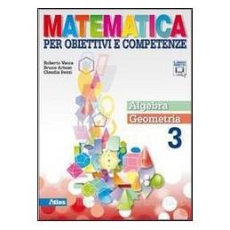 MATEMATICA PER OBIETTIVI  ALGEBRA+GEOM.3