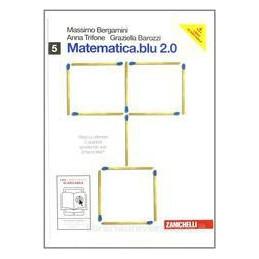 MATEMATICA BLU 2.0 5 (U V+W SIGMA)