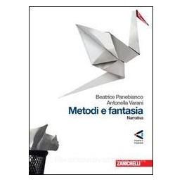 METODI E FANTASIA  NARRATIVA +POESIA+PDF
