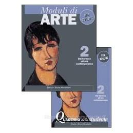 MODULI DI ARTE IN DUE  2 +QUAD.